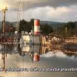 České Vrbné – slalomova dráha a stavba plavební komory