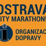 OSTRAVA CITY MARATHON!!! – organizace dopravy